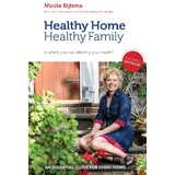 Healthy Home Healthy Family Book by Nicole Bijlsma