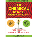 The Chemical Maze Shopping Companion  Bill Statham and Lindy Schneider